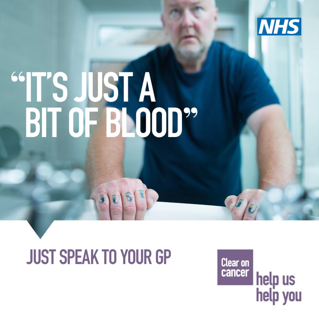 NHS Message - It's Just A Bit Of Blood - Just speak to your GP. Clear on Cancer - Help us help you.