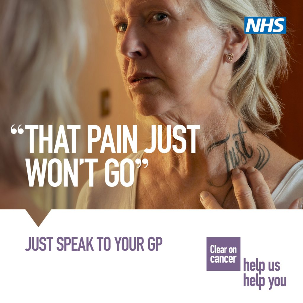 NHS Message - The Pain Just Won't Go - Just speak to your GP. Clear on Cancer - Help us help you.